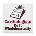 Funny Doctor Cardiologist Tile Coaster