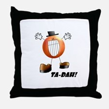 Ta-DAH! Throw Pillow