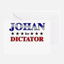 JOHAN for dictator Greeting Card
