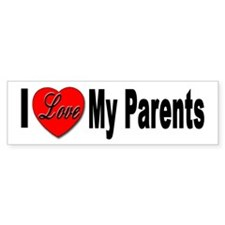I Love My Parents Bumper Sticker for Kids