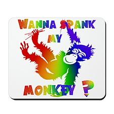 GLBT Spank My Monkey Mousepad