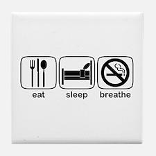 Eat Sleep Breathe Tile Coaster