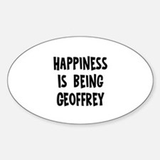 Happiness is being Geoffrey Oval Decal