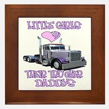 Little Girls Love Their Trucker Daddys Framed Tile