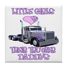 Little Girls Love Their Trucker Daddys Tile Coaste