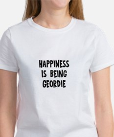 Happiness is being Geordie Tee
