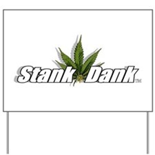 """Stank Dank Leaf Logo"" Yard Sign"