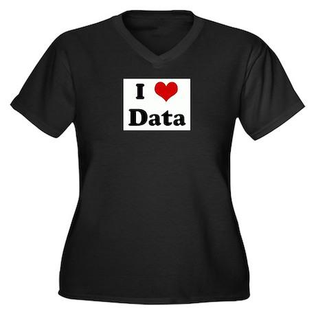 I Love Data Plus Size T-Shirt