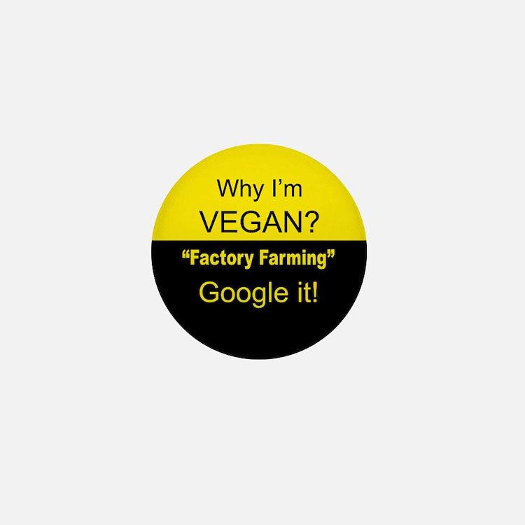 Factory Farming -Google it! Mini Button