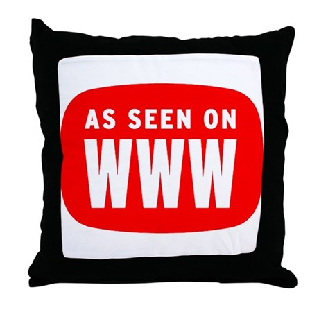 As Seen On WWW Throw Pillow
