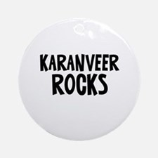 Karanveer Rocks Ornament (Round)