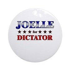 JOELLE for dictator Ornament (Round)