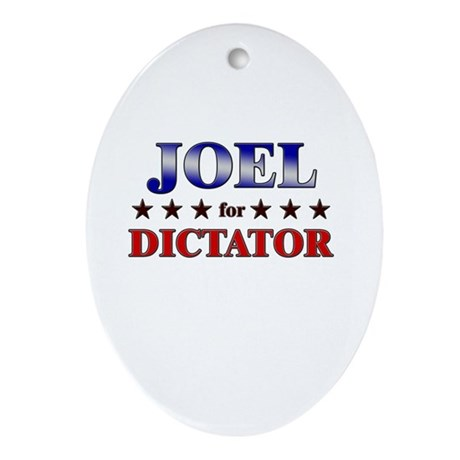 JOEL for dictator Oval Ornament
