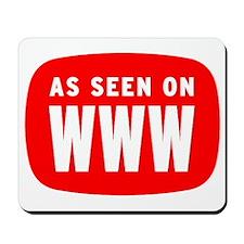 As Seen On WWW Mousepad