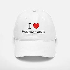I Love VANDALIZING Baseball Baseball Cap