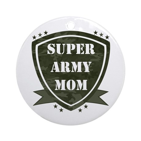 Super Army Mom Ornament (Round)