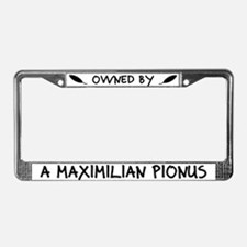 Owned by a Maximilian Pionus License Plate Frame