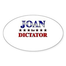 JOAN for dictator Oval Decal