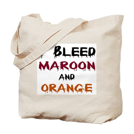 I Bleed Maroon and Orange Tote Bag
