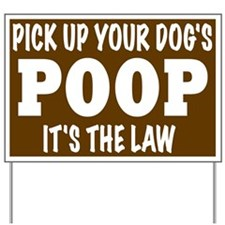 Pooper Scooper Reminder Yard Sign