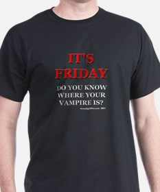 It's Friday. (black) T-Shirt