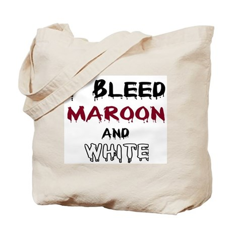 I Bleed Maroon and White Tote Bag