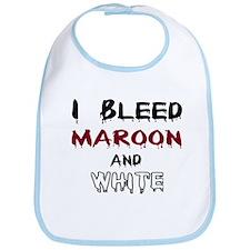 I Bleed Maroon and White Bib