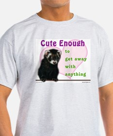 Cute Enough Ferret Ash Grey T-Shirt