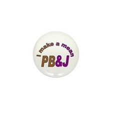 I Make a Mean PB&J Mini Button (100 pack)