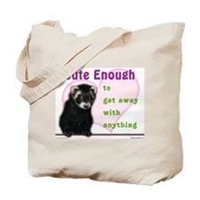 Cute Enough Ferret Tote Bag