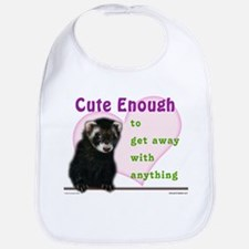 Cute Enough Ferret Bib