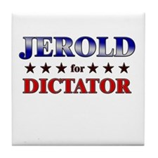 JEROLD for dictator Tile Coaster