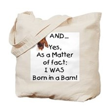 GOAT Born in Barn Tote Bag