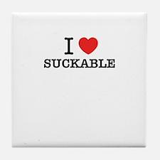 I Love SUCKABLE Tile Coaster
