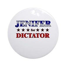 JENIFER for dictator Ornament (Round)