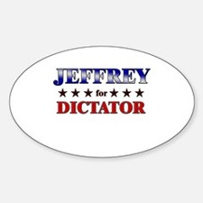 JEFFREY for dictator Oval Decal