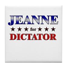 JEANNE for dictator Tile Coaster
