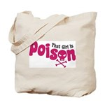 That Girl is Poison Tote Bag