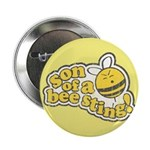 """Son of a Bee Sting! 2.25"""" Button"""