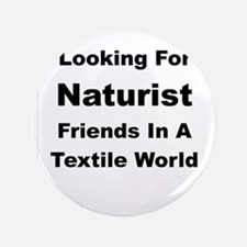 Looking For Naturist Button