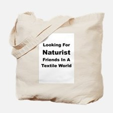Looking For Naturist Tote Bag