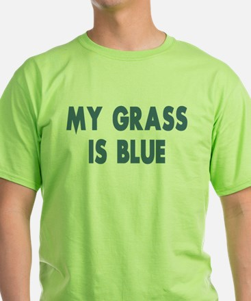 Street Survivors My Grass Is Blue T-Shirt