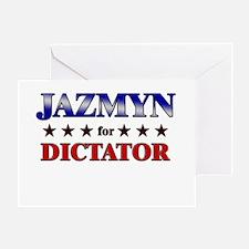 JAZMYN for dictator Greeting Card