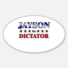 JAYSON for dictator Oval Decal