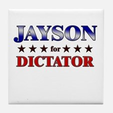JAYSON for dictator Tile Coaster