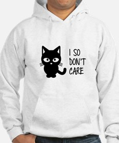 I So Don't Care Hoodie