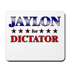 JAYLON for dictator Mousepad