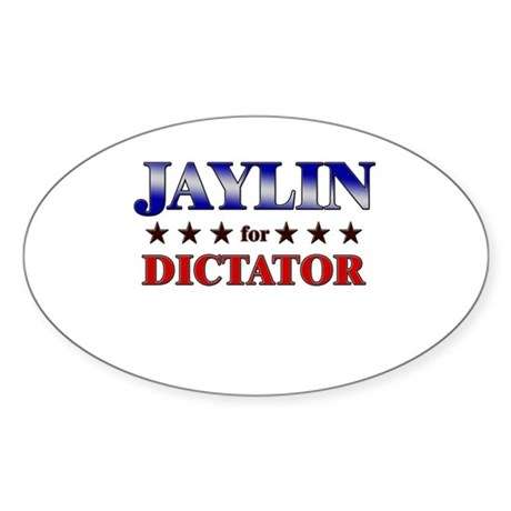 JAYLIN for dictator Oval Sticker
