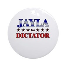 JAYLA for dictator Ornament (Round)