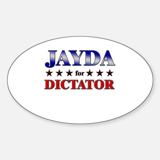 JAYDA for dictator Oval Decal